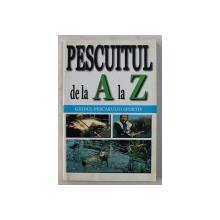 PESCUITUL DE LA LA Z , GHIDUL PESCARULUI SPORTIV , 1995