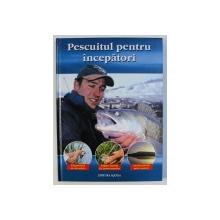 PESCUITUL PENTRU INCEPATORI de BENNO SIGLOCH , 2006