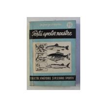 PESTII APELOR NOASTRE de GEORGE D . VASILIU , 1957 , DEDICATIE*