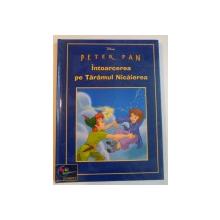 PETER PAN , INTOARCEREA PE TARAMUL NICAIEREA , 2002