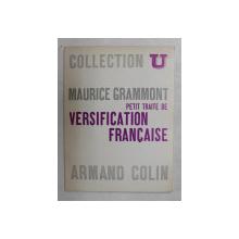 PETIT TRAITE DE VERSIFICATION FRANCAISE  par  MAURICE GRAMMONT , 1965