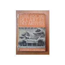 PETITE HISTOIRE DE L'ART ET DES ARTISTES-M.G.HUISMAN