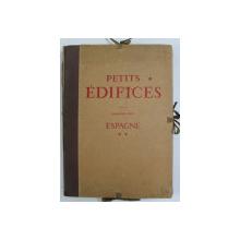 PETITS EDIFICES - ESPAGNE - VIEILLE CASTILLE ET LEON , TOME II - acompagnies de huit dessins au crayon par AUGUSTIN BERNARD , 1928