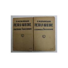 PETRU ARBORE de EUGEN RELGIS , VOLUMELE I - II , 1924
