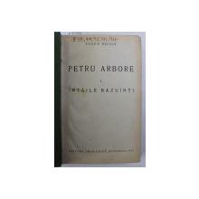 PETRU ARBORE VOL. I - III de EUGEN RELGIS / BIOLOGIA RAZBOIULUI de GEORG  - FR . NICOLAI , COLEGAT DE PATRU CARTI , 1921 - 1924