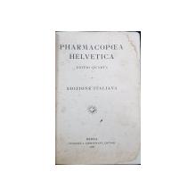 PHARMACOPOEA HELVETICA, EDITIA IV, EDITIA ITALIANA - BERNA, 1908