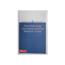 PHENOMENOLOGY AND HUMAN SCIENCE RESEARCH TODAY by MASSIMILIANO TAROZZI AND LUIGINA MORTARI , 2010