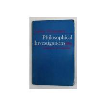 PHILOSOPHICAL INVESTIGATIONS by LUDWIG WITTGENSTEIN , 1968 , PREZINTA  SUBLINIERI CU CREIONUL *