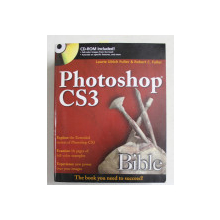 PHOTOSHOP CS3 BIBLE by LAURIE ULRICH FULLER and ROBERT C. FULLER , 2007 , CONTINE CD *