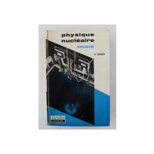 PHYSIQUE NUCLEAIRE APPLIQUE par R. GUILLIEN , 1963