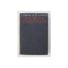 PHYSIQUE STATISTIQUE de L. LANDAU , E. LIFCHITZ , 1967