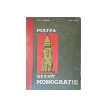 PIATRA NEAMT.MONOGRAFIE-VASILE GHERASIM , IONEL MARIN  1972