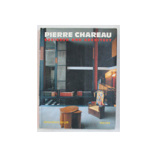PIERRE CHAREAU - DESIGNER AND ARCHITECT by BRIAN BRACE TAYLOR , 1992
