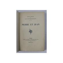 PIERRE ET JEAN par GUY DE MAUPASSANT , 1909