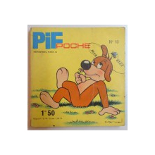 PIF POCHE...NO.10