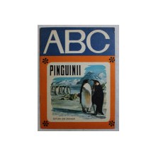 PINGUINII , text GHEORGHE NEAMU , ilustratii de MARIA HEGHEDUS , 1973