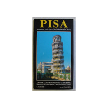 PISA , MONUMENTS , WORKS OF ART OF THE CATHEDRAL AND OF THE CITY , COMPLETE GUIDE