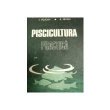 PISCICULTURA PRACTICA- I. POJOCA SI R. NEGRIU, BUC. 1988