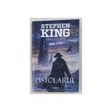 PISTOLARUL de STEPHEN KING , 2017