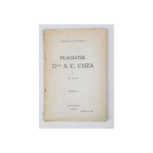 PLAGIATUL D- LUI A.C. CUZA  - O RUSINE UNIVERSITARA de EM. SOCOR , EDITIA A - II-A , 1923