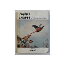 PLAISIRS DE LA CHASSE par JACQUELINE DE CHIMAY ,  documentation photographique par MARIE - THERESE MAY , 1960