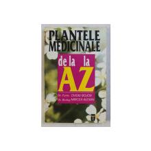 PLANTELE MEDICINALE DE LA A LA Z de OVIDIU BOJOR si MIRCEA ALEXAN , 1995