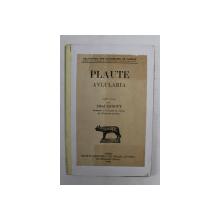 PLAUTE - AVLULARIA , texte etabli par ALFRED ERNOUT , 1933 , TEXT IN LATINA