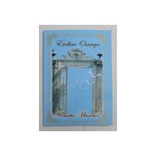 POARTA MARETIEI de EVELINE OSNAGA , 2005