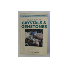 POCKET GUIDE TO CRYSTALS AND GEMSTONES by SIRONA KNIGHT , 1998