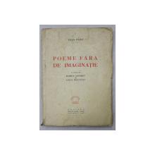 Poeme Fara de Imaginatie - Sasa Pana, Bucuresti, 1947