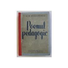 POEMUL PEDAGOGIC de  A. S. MACARENCO , 1949