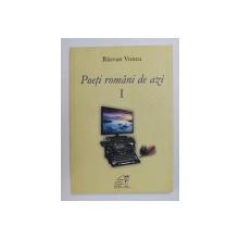 POETI ROMANI DE AZI , VOLUMUL I de RAZAVAN VONCU , 2015 , LIPSA PAGINA DE TITLU *
