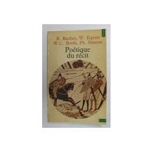 POETIQUE DU RECIT par R. BARTHES ...PH. HAMON , 1977 , PREZINTA SUBLINIERI CU PIXUL *