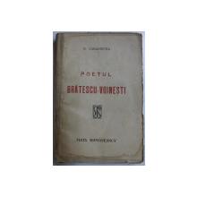 POETUL BRATESCU  - VOINESTI de D. CARACOSTEA , 1921