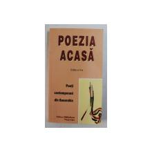 POEZIA ACASA , EDITIA a II-a , POETI CONTEMPORANI DIN BASARABIA , ANTOLOGIE de IULIAN FILIP si MIHAI STAN , 2007
