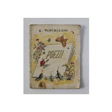 POEZII de GEORGE TOPARCEANU , ilustratii de  I. POPESCU - GOPO , 1954 , PREZINTA   PETE , URME DE UZURA , CARTE DE FORMAT MIC