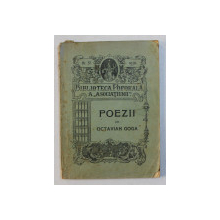 POEZII de OCTAVIAN GOGA , SERIA  BIBLIOTECA POPORALA A ' ASOCIATIUNII ' , NO. 37 , 1910