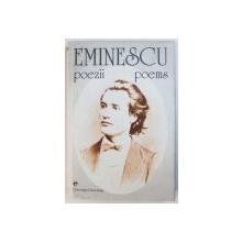 POEZII / POEMS de MIHAI EMINESCU , EDITIE BILINGVA ROMANA - ENGLEZA , traducere de CORNELIU M. POPESCU , 1999