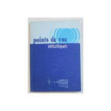 POINTS DE VUE INITIATIQUES  - CAHIERS DE LA GRANDE LOGE DE FRANCE , NO. 84 ,  1 er TRIMESTRE , 1992