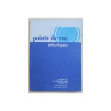 POINTS DE VUE INITIATIQUES  - CAHIERS DE LA GRANDE LOGE DE FRANCE , NO. 98  , TRIMESTRIEL  , JUIN  - JUILLET ,   1995