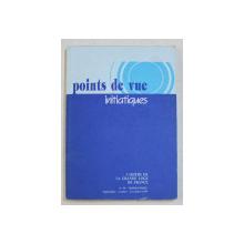 POINTS DE VUE INITIATIQUES  - CAHIERS DE LA GRANDE LOGE DE FRANCE , NO.99 ,   TRIMESTRIEL  , SEPTEMBRE  - OCTOBRE  - NOVEMBRE ,  1995