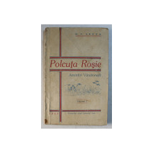 POLCUTA ROSIE - AMINTIRI VANATORESTI , VOLUMUL I  de G.C. LECCA , 1939