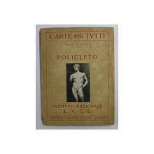POLICLETO di CARLO ANTI , EXPLICATIILE FOTOGRAFIILOR IN ITALIANA , GERMANA , ENGLEZA , 1931