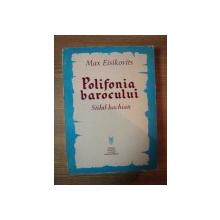 POLIFONIA BAROCULUI . STILUL BACHIAN de MAX EISIKOVITS , 1973