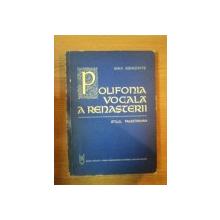 POLIFONIA VOCALA A RENASTERII . STILUL PALESTRINIAN de MAX EISIKOVITS