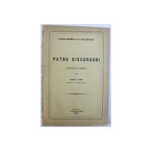 POLITICA ESTERNA A D -LUI IOAN BRATIANU  - PATRU DISCURSURI ROSTITE IN SENAT de PETRU P. CARP , 1878