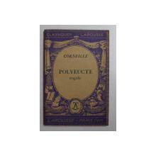 POLYEUCTE  - TRAGEDIE par CORNEILLE , 1934