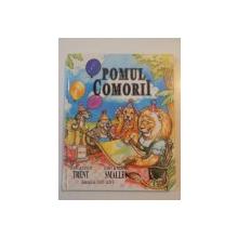 POMUL COMORII de JHON si CINDY TRENT , ILUSTRATII de JUDY LOVE , TIMISOARA 1997