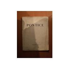 PONTICE , ANUL I , NR. 6 - 7 IUNIE - IULIE 1939 , REVISTA LUNARA DE ARTA SI CULTURA DOBROGEANA