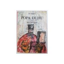 POPA DUHU si ALTE POVESTIRI de ION CREANGA ,coperta  si ilustratia  de VIORICA MARIA COPACESCU , 1991
